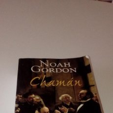 Libri di seconda mano: GAR-30AB LIBRO NOAH GORDON CHAMAN . Lote 118566083