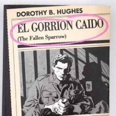 Libros: EL GORRIÓN CAÍDO. Lote 118602338