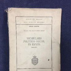 Libros: ANEJOS BOLETIN REAL ACADEMIA NUM 37 VOCABULARIO POLITICO SOCIAL EN ESPAÑA 1868 1873 MADRID 1977 24,5. Lote 118901151