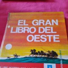 Libros: EL GRAN LIBRO DEL OESTE UN LIBRO MODERNO PARA LA JUVENTUD EDITORIAL EVEREST. Lote 118914500