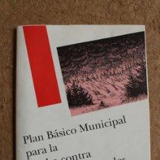 Libros: FOLLETO. PLAN BÁSICO MUNICIPAL PARA LA LUCHA CONTRA INCENDIOS FORESTALES. XÁBIA, ABRIL DE 1990.. Lote 118915751