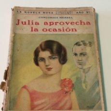 Libros: JULIA APROVECHA LA OCASIÓN - CONCORDIA MERREL - EDITORIAL JUVENTUD. Lote 118921358