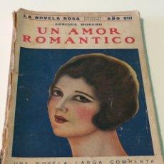 Libros: UN AMOR ROMÁNTICO - ENRIQUE MORENO - LA NOVELA ROSA - EDITORIAL JUVENTUD. Lote 118921867