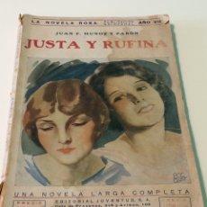 Libros: JUSTA Y RUFINA - JUAN F MUÑOZ Y PABON - LA NOVELA ROSA - EDITORIAL JUVENTUD. Lote 118922138