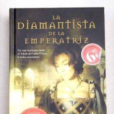 Libros: LA DIAMANTISTA DE LA EMPERATRIZ. Lote 118961559