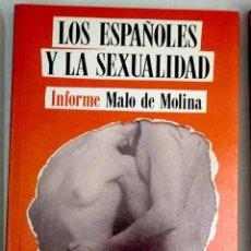Libros: LOS ESPAÑOLES Y LA SEXUALIDAD: INFORME MALO DE MOLINA. Lote 119055615