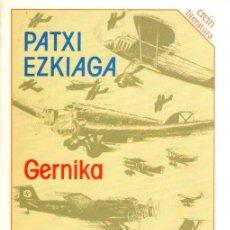 Libros: GERNIKA - EZKIAGA LASA, PATXI. Lote 119063027