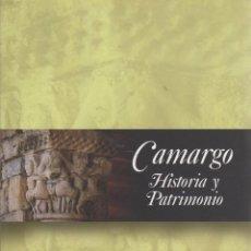 Libros: CAMARGO: HISTORIA Y PATRIMONIO. ACTAS DE LOS ENCUENTROS DE HISTORIA DE CAMARGO CELEBRADOS EN HERRERA. Lote 119063071