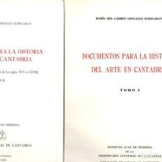 Libros: DOCUMENTOS PARA LA HISTORIA DEL ARTE EN CANTABRIA (2 VOLS) - GONZÁLEZ ECHEGARAY, MARÍA DEL CARMEN. Lote 119063095