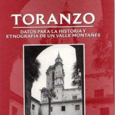 Libros: TORANZO: DATOS PARA LA HISTORIA Y ETNOGRAFÍA DE UN VALLE MONTAÑÉS - GONZÁLEZ ECHEGARAY, MARÍA DEL CA. Lote 119063103