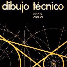 Libros: DIBUJO TÉCNICO - CLERICI, CARLO. Lote 119063206
