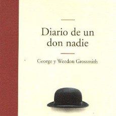Libros: DIARIO DE UN DON NADIE - GROSSMITH, GEORGE. Lote 119063214