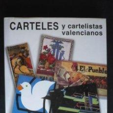 Libros: CARTELES Y CARTELISTAS VALENCIANOS. - CONTRERAS JUESAS, RAFAEL.. Lote 119209314