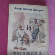 Libros: XILIMBRA, SIGUE CONTANDO. MARIA MALGOR. ASTURIAS. AVILES 1951 C43. Lote 120450507
