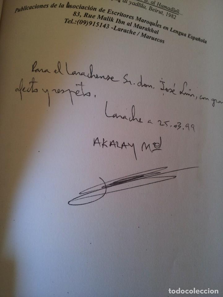 Libros: MOHAMED AKALAY - LAS MAQAMAT Y LA PICARESCA: AL-HAMADANI Y AL-HARIRI - FIRMADO POR EL AUTOR 1998 - Foto 3 - 120485335