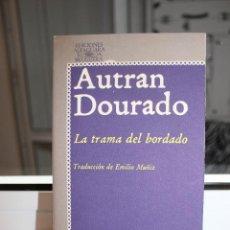 Libros: LA TRAMA DEL BORDADO, AUTRAN DOURADO. ALFAGUARA 1978. Lote 121468999