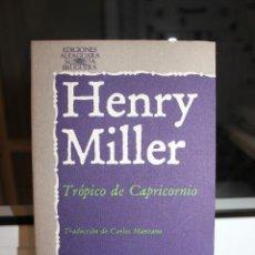 Libros: TROPICO DE CAPRICORNIO, HENRY MILLER. ALFAGUARA 1978. Lote 121475831