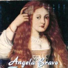 Libros: ÁNGELA BRAVO, FEMENINO SINGULAR. LA BELLEZA A TRAVÉS DE LA HISTORIA, ALIANZA EDITORIAL, MADRID, 1996. Lote 121531707