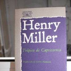 Libros: TROPICO DE CAPRICORNIO, HENRY MILLER. ALFAGUARA 1978. Lote 121645039