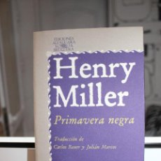 Libros: PRIMAVERA NEGRA, HENRY MILLER. ALFAGUARA 1978. Lote 121646447