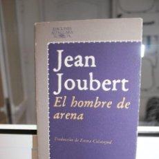 Libros: EL HOMBRE DE ARENA, JEAN JOUBERT. ALFAGUARA 1977. Lote 121646971