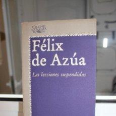 Libros: LAS LECCIONES SUSPENDIDAS, FELIX DE AZUA. ALFAGUARA 1978. Lote 121647179