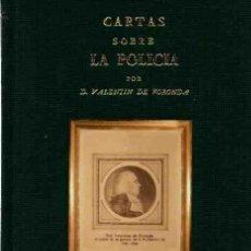 Libros: CARTAS SOBRE LA POLICÍA - FORONDA, VALENTÍN DE/ESTUDIO PRELIMINAR DE JOSÉ MANUEL BARRENECHEA. Lote 121689968