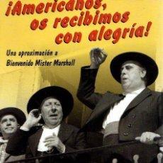 Libros: AMERICANOS, OS RECIBIMOS CON ALEGRÍA - SOJO GIL, KEPA. Lote 121689980