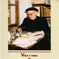 Libros: VIDA Y OBRA DE D. JOSÉ MIGUEL DE BARANDIARÁN 1889-1991 - MANTEROLA, ANDER / ARREGI, GURUTZI. Lote 121690163