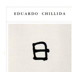 Libros: EDUARDO CHILLIDA OPUS P. III - NO CONSTA AUTOR. Lote 121690175