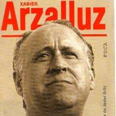 Libros: ASÍ FUE XABIER ARZALLUZ - NO CONSTA AUTOR. Lote 121690239