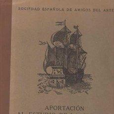 Libros: APORTACIÓN AL ESTUDIO DE LA CULTURA ESPAÑOLA EN LAS INDIAS. - GABRIEL NAVARRO, JOSÉ. Lote 121690440