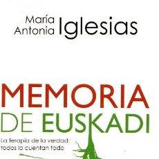 Libros: MEMORIA DE EUSKADI - IGLESIAS GONZÁLEZ, MARÍA ANTONIA. Lote 121690448