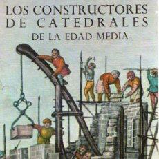 Libros: LOS CONSTRUCTORES DE CATEDRALES DE LA EDAD MEDIA - JACOBS, DAVID. Lote 121690516