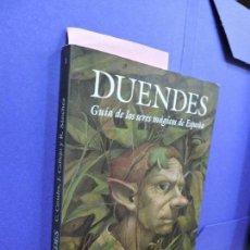 Libros: DUENDES. CANALES, CARLOS. CALLEJO, JESÚS. COL. GUÍA DE LOS SERES MÁGICOS DE ESPAÑA. ED. EDAF. Lote 121717947