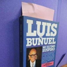 Libros: MI ÚLTIMO SUSPIRO. BUÑUEL, LUIS. ED. PLAZA&JANÉS. BARCELONA 1987. 6ª EDICIÓN. Lote 121727783