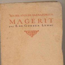 Libros: LOS MIL AÑOS DE ELENA FORTÚN. MAGERIT POR E. DE GORBEA LEMMI. CALLEJA. 1922. 19, 5X13. TAPAS BLANDAS. Lote 121832875
