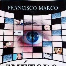 Libros: EL MÉTODO - FRANCISCO MARCO. Lote 121583446