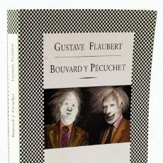 Libros: FLAUBERT, GUSTAVE: BOUVARD Y PÉCUCHET (TUSQUETS) (CB). Lote 122062887