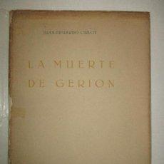 Libros: LA MUERTE DE GERION. - CIRLOT, JUAN-EDUARDO.. Lote 122085239
