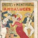 Libros: CHISTES Y MENTIRAS DE ANDALUCES. Lote 122112167