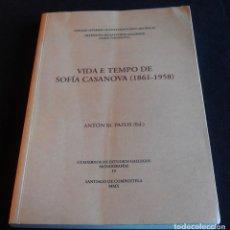 Libros: VIDA E TEMPO DE SOFIA CASANOVA 1861, 1958. Lote 122311703