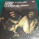 Libros: VE29-FORMA Y COLOR. Nº 12 - GOYA LA QUINTA DEL SORDO - DE SANCHEZ CANTON F.. Lote 122341479