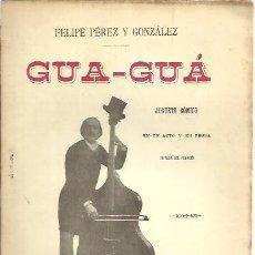 Libros: GUA-GUA. - PEREZ Y GONZALEZ, FELIPE.. Lote 109870850