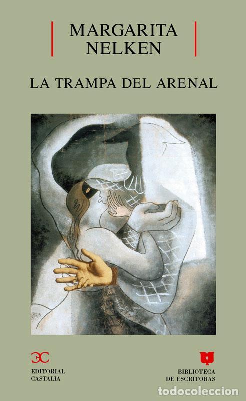 LA TRAMPA DEL ARENAL . - MARGARITA NELKEN (Libros sin clasificar)