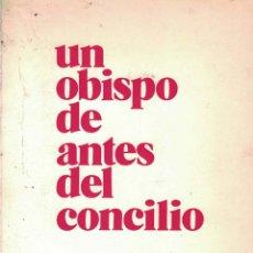 Libri di seconda mano: UN OBISPO DE ANTES DEL CONCILIO - JOSÉ RICART TORRENS. Lote 122514963