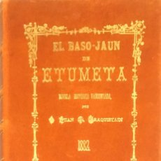Libros: EL BASO-JAUN DE ETUMETA. JUAN V. ARAQUISTAIN. (FACSÍMIL). . Lote 122826035