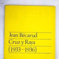 Libros: CRUZ Y RAYA (1933-1936). Lote 122936664