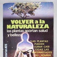 Libros: VOLVER A LA NATURALEZA.- CORCOS, RENZO. Lote 123008250
