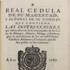 Libros: REAL CEDULA DE SU MAGESTAD Y SEÑORES DE SU CONSEJO, QUE CONTIENE LAS INSTRUCCIONES QUE DEBEN OBSERVA. Lote 123150180